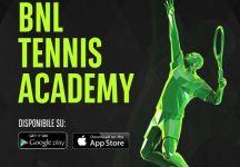 Una nuova App dedicata al tennis, BNL Tennis Academy. Impariamo i gesti tecnici dei campioni
