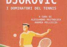 """""""Federer Nadal Djokovic – I dominatori del tennis"""", nuovo libro di Cento Autori sulla più iconica rivalità del tennis"""