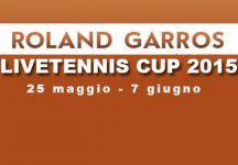 LiveTennis Cup 2015 – Roland Garros: Pronostici ottava giornata (chiusi). Ogni giorno un premio!