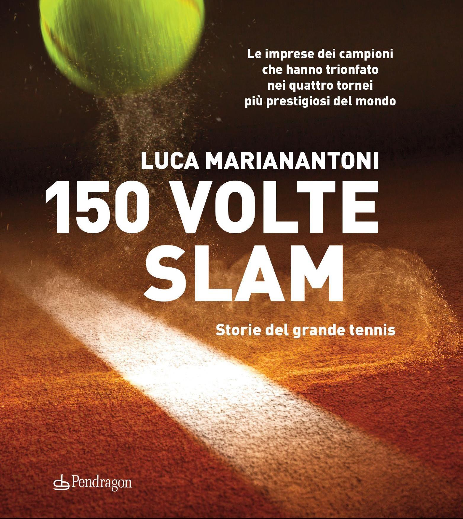 """Allo Sporting """"150 VOLTE SLAM"""" di Luca Marianantoni"""