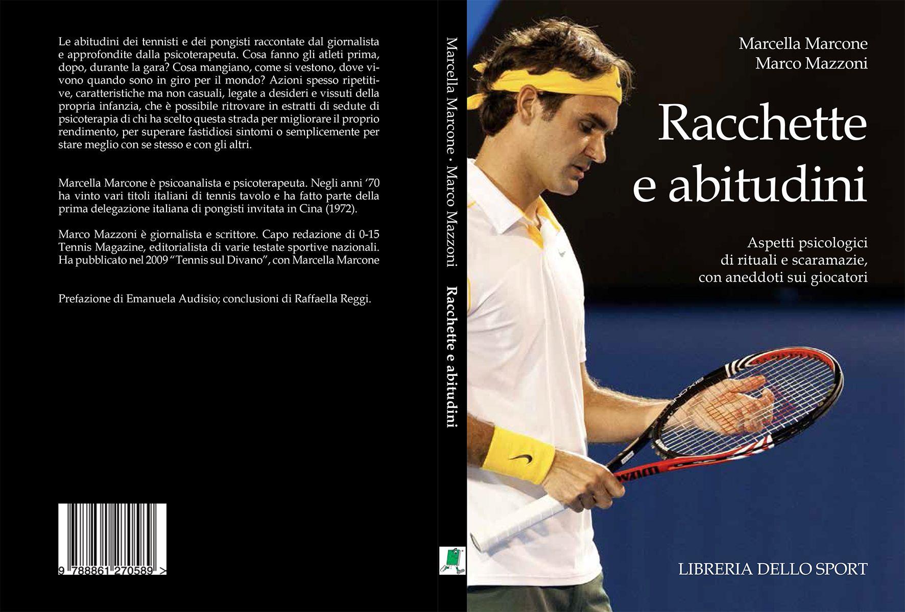 """Presentazione del libro """"Racchette e abitudini"""" di Marcella Marcone e Marco Mazzoni"""" (Ed. Libreria dello sport"""