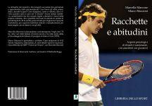 """Il gioco del rocchetto.  Presentazione del libro """"Racchette e abitudini"""" di Marcella Marcone e Marco Mazzoni"""" (Ed. Libreria dello sport)"""