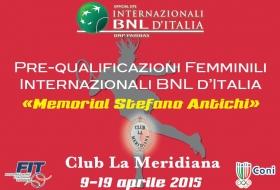 Dal 9 al 19 aprile 2015, grande appuntamento tennistico sui campi in terra all'aperto del Club La Meridiana in occasione delle Pre-qualificazioni femminili BNL d'Italia Memorial Stefano Antichi.