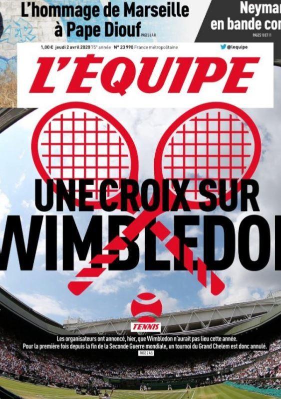 La prima pagina dell'Equipe sulla cancellazione di Wimbledon