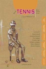 Il 2014 inizia con una novità editoriale interessante per chi pratica ed ama il tennis, e le letture ad esso dedicate